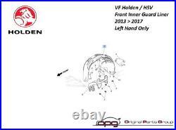 Genuine Holden Inner Guard Liner Fender LH VF Commodore SS SSV SV6 HSV 201317